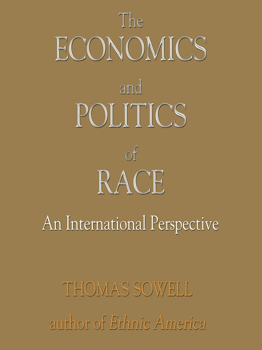 Cover of The Economics and Politics of Race