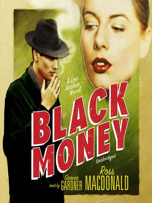 Title details for Black Money by Ross Macdonald - Available