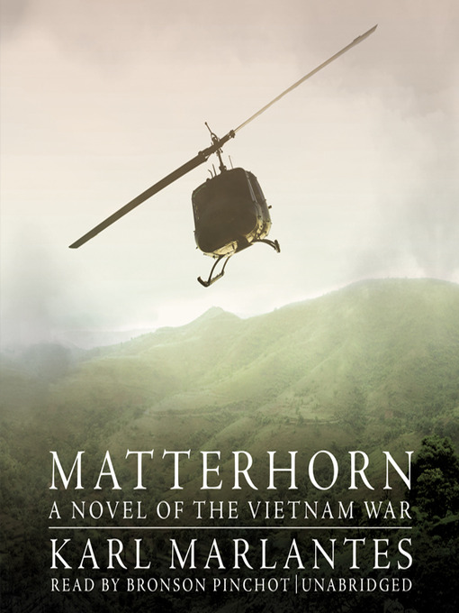 Title details for Matterhorn by Karl Marlantes - Available