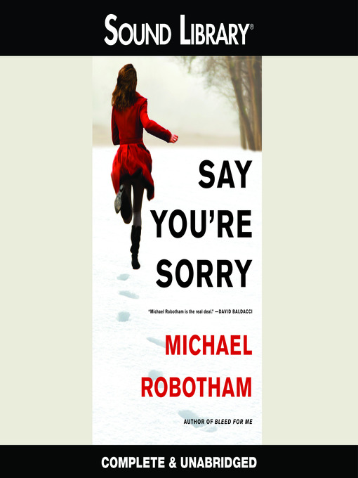Title details for Say You're Sorry by Michael Robotham - Available