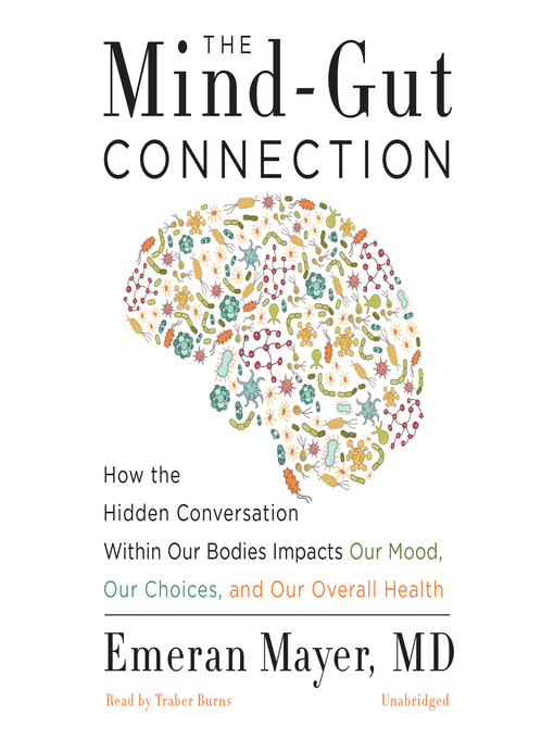 Title details for The Mind-Gut Connection by Emeran Mayer, MD - Wait list
