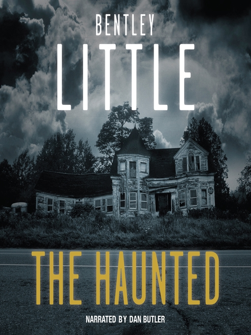 Title details for The Haunted by Bentley Little - Available