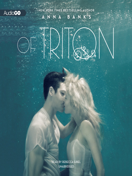 Title details for Of Triton by Anna Banks - Wait list