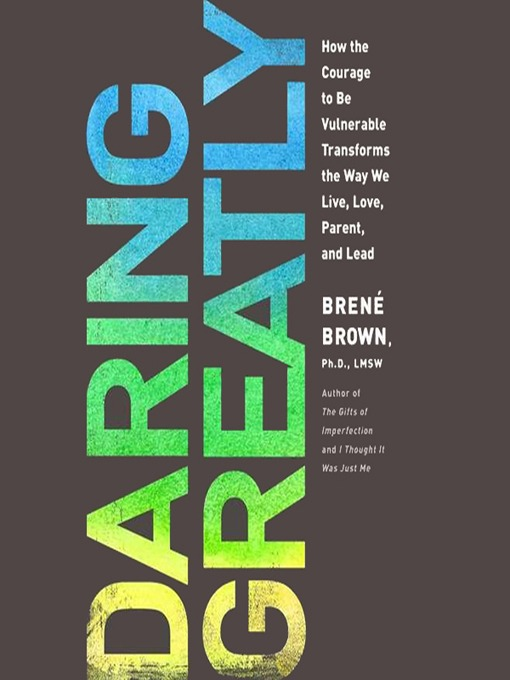 Title details for Daring Greatly by Brené Brown - Available
