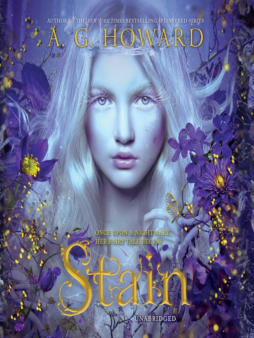 Title details for Stain by A. G. Howard - Wait list