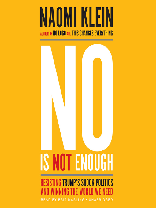 Title details for No Is Not Enough by Naomi Klein - Wait list