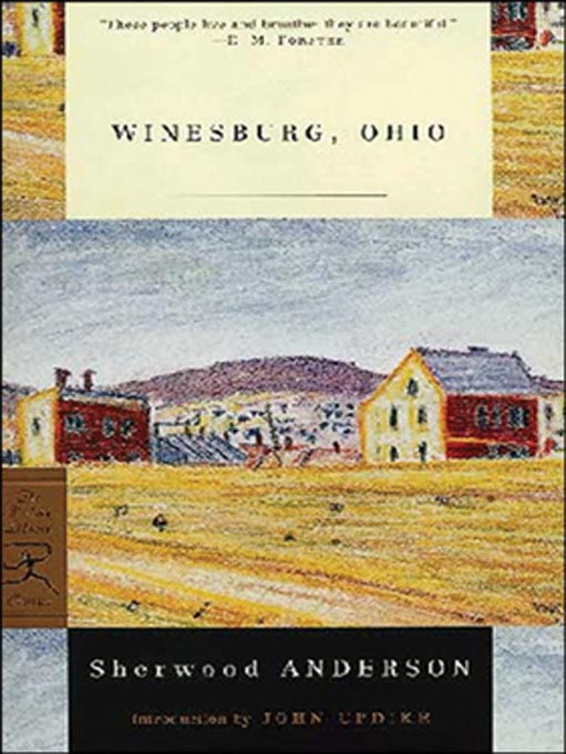 loneliness in winesburg ohio Summary much of enoch robinson's story takes place in new york city, but  loneliness belongs in winesburg, ohio for two reasons first, enoch robinson  is,.