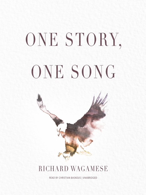Title details for One Story, One Song by Richard Wagamese - Available