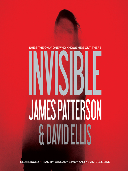 Title details for Invisible by James Patterson - Available