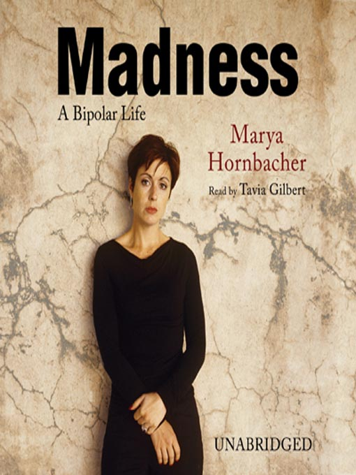 Title details for Madness by Marya Hornbacher - Wait list