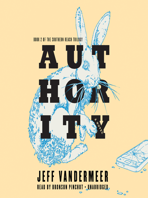 Title details for Authority by Jeff VanderMeer - Available