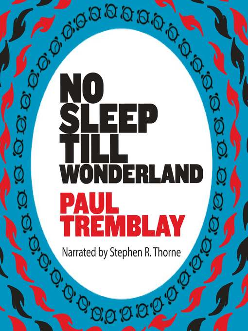 Title details for No Sleep Till Wonderland by Paul Tremblay - Available