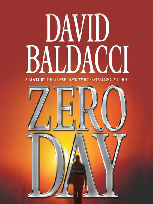 Title details for Zero Day by David Baldacci - Wait list