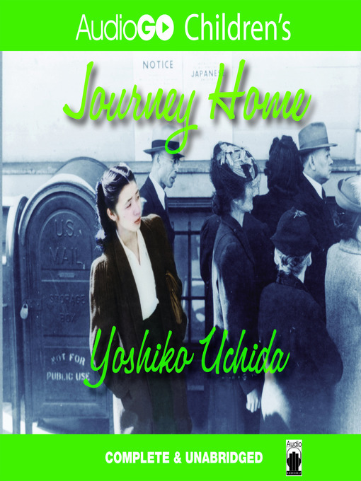 Title details for Journey Home by Yoshiko Uchida - Available