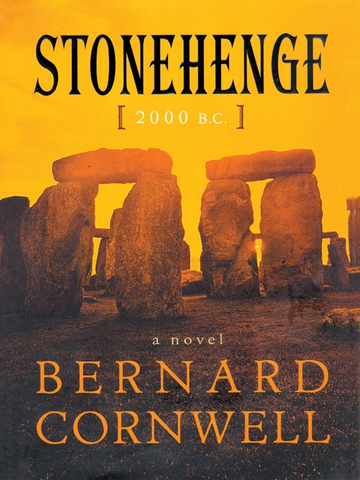 Title details for Stonehenge by Bernard Cornwell - Wait list