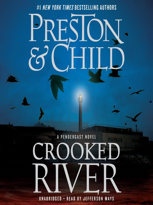 Title details for Crooked River by Douglas Preston - Available