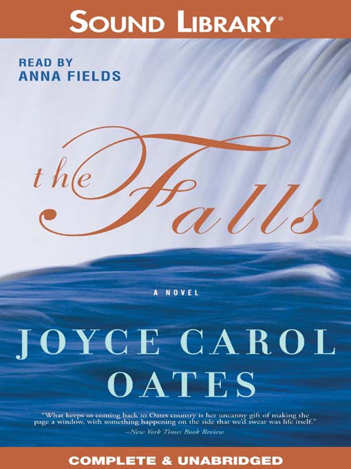 Title details for The Falls by Joyce Carol Oates - Available