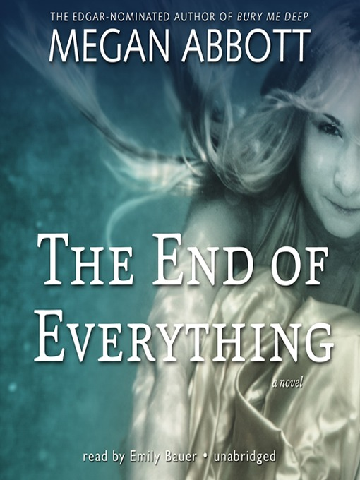 Title details for The End of Everything by Megan Abbott - Available