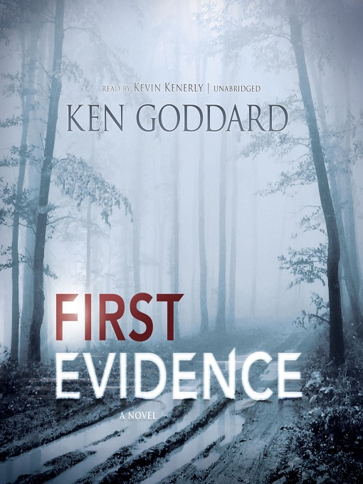 Title details for First Evidence by Ken Goddard - Available