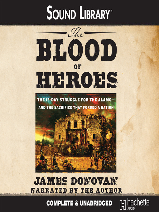 Title details for The Blood of Heroes by James Donovan - Available