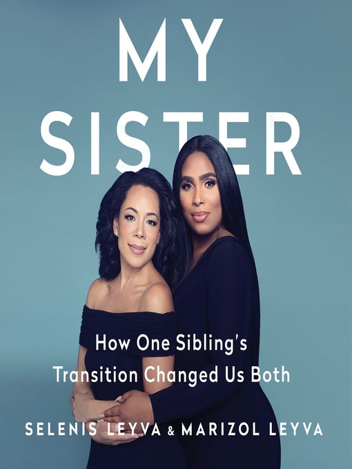 Title details for My Sister by Selenis Leyva - Available