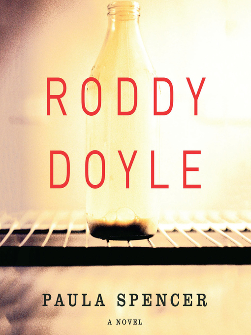 Title details for Paula Spencer by Roddy Doyle - Available