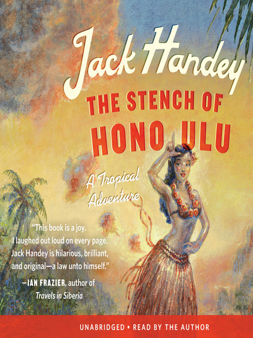 Title details for The Stench of Honolulu by Jack Handey - Available