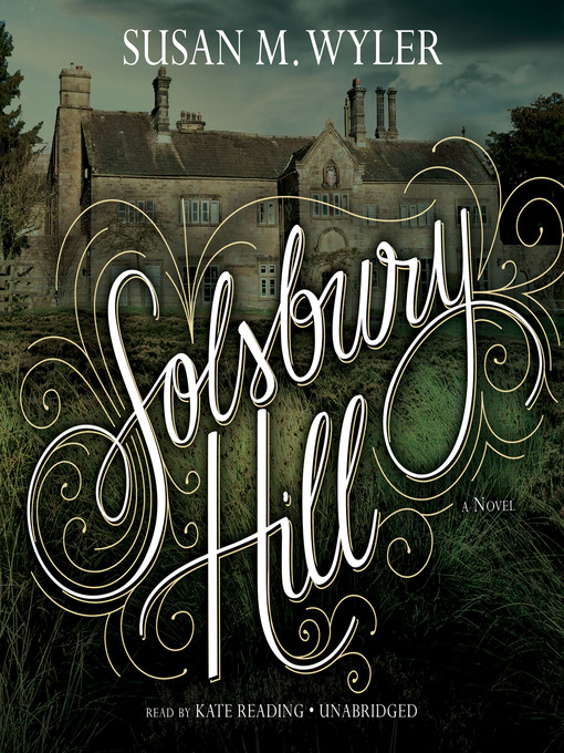 Title details for Solsbury Hill by Susan M. Wyler - Available