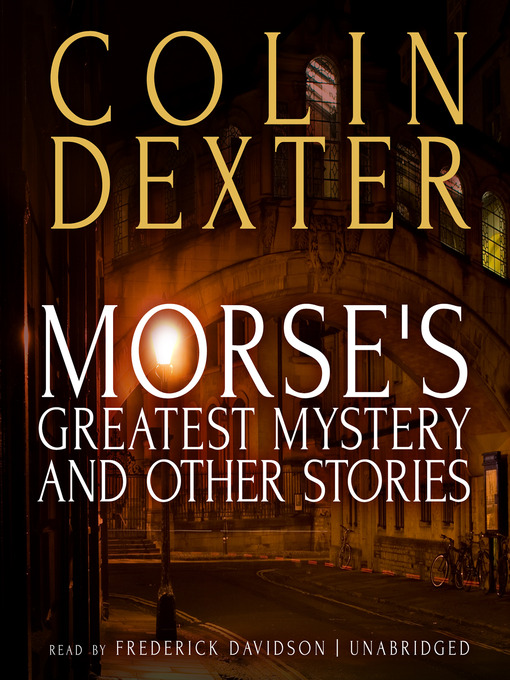 50 Best Mystery Writers: Morse's Greatest Mystery And Other Stories