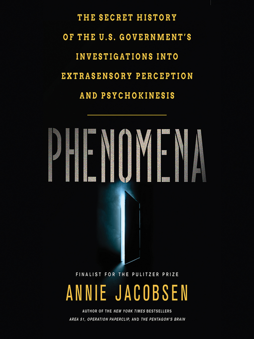 Title details for Phenomena by Annie Jacobsen - Available
