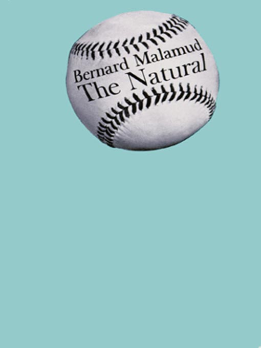 Title details for The Natural by Bernard Malamud - Wait list