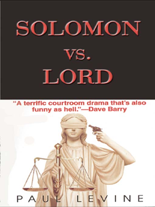 Title details for Solomon Vs. Lord by Paul Levine - Available