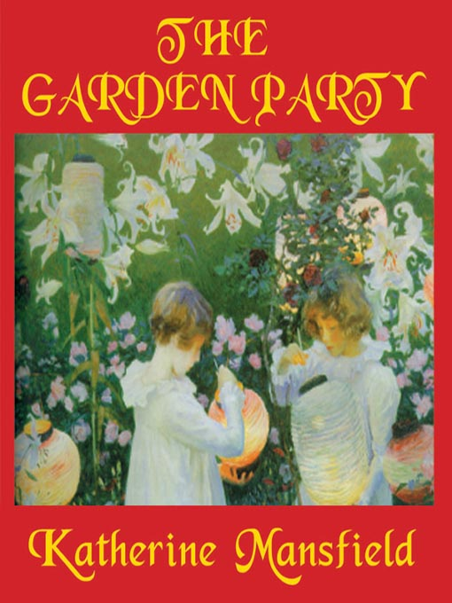 The garden party navy general library program - The garden party katherine mansfield ...