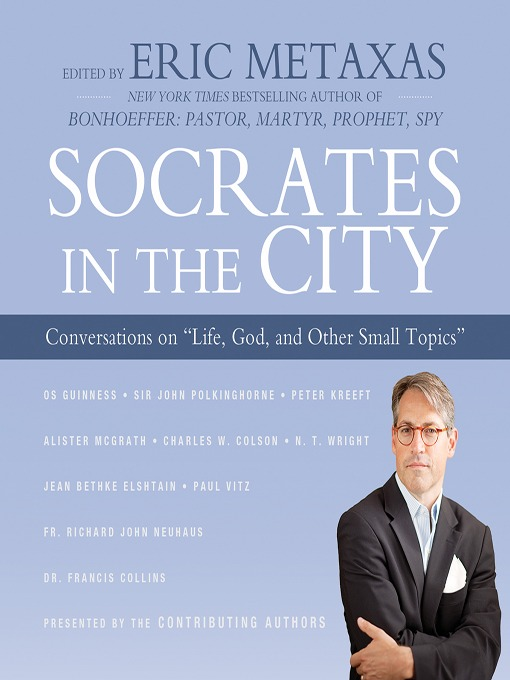 Title details for Socrates in the City by Eric Metaxas - Available