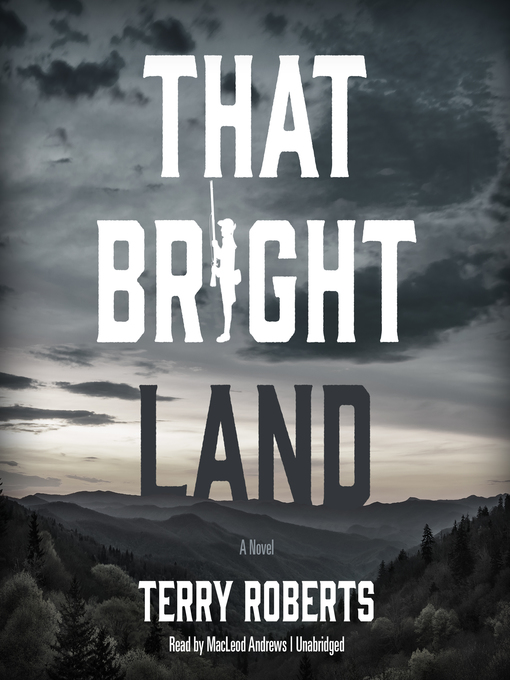 Title details for That Bright Land by Terry Roberts - Available
