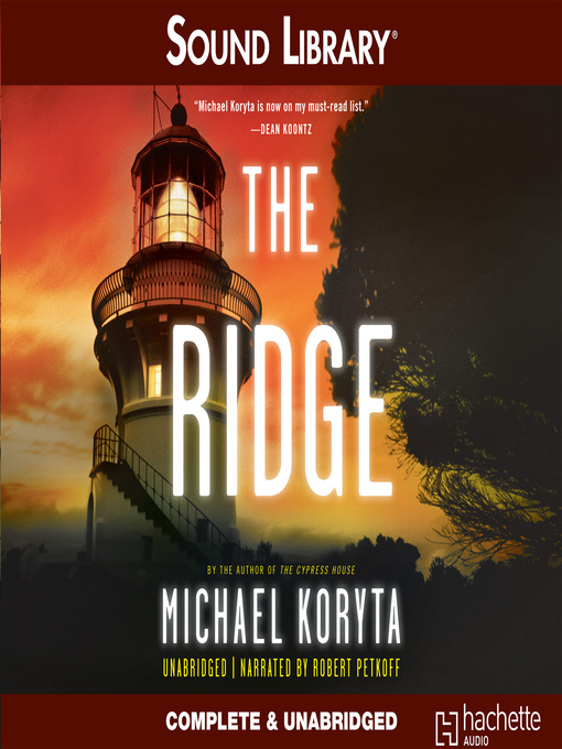 Title details for The Ridge by Michael Koryta - Available