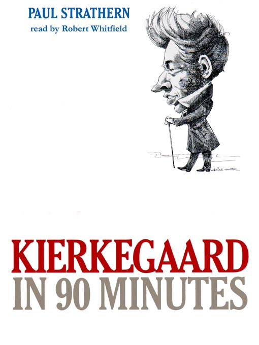 Title details for Kierkegaard in 90 Minutes by Paul Strathern - Available