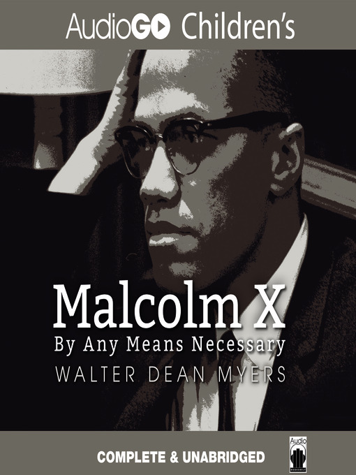 Title details for Malcolm X by Walter Dean Myers - Available