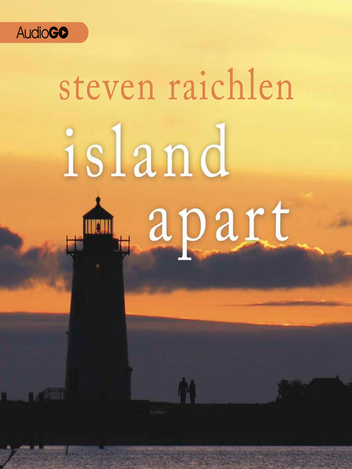 Title details for Island Apart by Steven Raichlen - Available