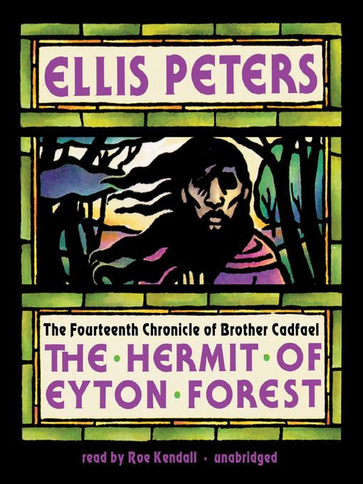 Title details for The Hermit of Eyton Forest by Ellis Peters - Available