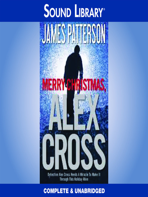 Title details for Merry Christmas, Alex Cross by James Patterson - Wait list