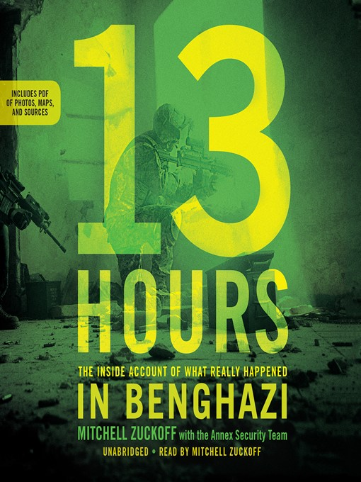 Title details for 13 Hours by Mitchell Zuckoff - Available