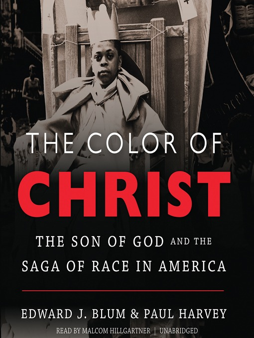 Title details for The Color of Christ by Edward J. Blum - Wait list
