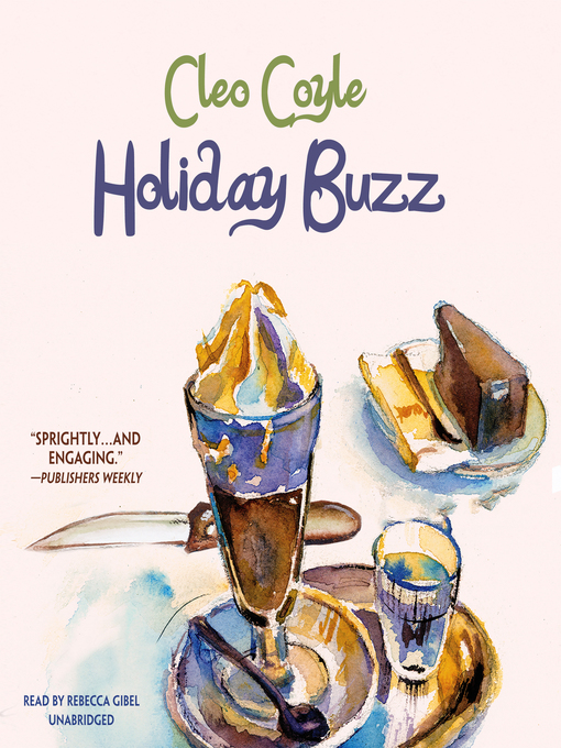 Title details for Holiday Buzz by Cleo Coyle - Wait list