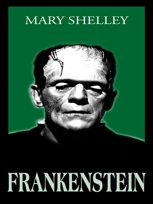 Title details for Frankenstein, or the Modern Prometheus  by Mary Shelley - Available
