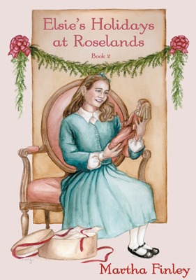 Title details for Elsie's Holidays at Roselands by Martha Finley - Available