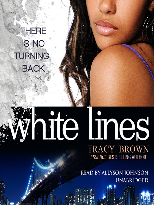 Title details for White Lines by Tracy Brown - Available