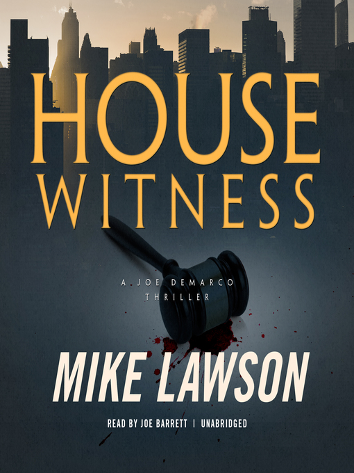Title details for House Witness by Mike Lawson - Wait list