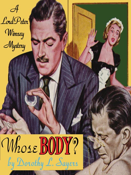 Title details for Whose Body? by Dorothy L. Sayers - Available