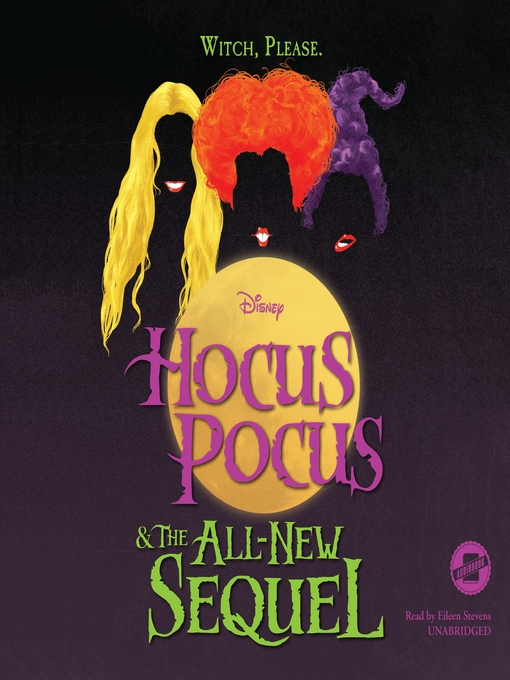 Title details for Hocus Pocus and the All-New Sequel by Disney Press - Wait list